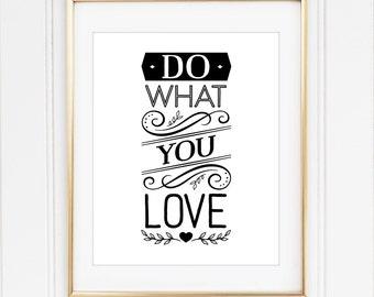 Quote Print, Do What You Love, 8x10 Custom Print