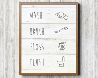 Wash Brush Floss Flush 8 x 10 Printable
