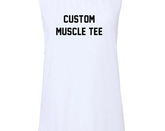 Custom Muscle Tee
