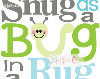 Marvelous EXCLUSIVE Snug As A Bug In A Rug SVG And DXF File