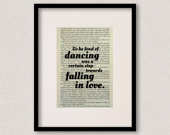 """Pride And Prejudice - Book Quote Print - Romantic Quote - Engagement Gift - Wedding - Anniversary - """"To be fond of dancing"""""""