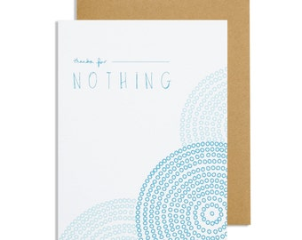 Thanks for Nothing – Sarcastic Thank You Greeting Card with Blue Circle Pattern