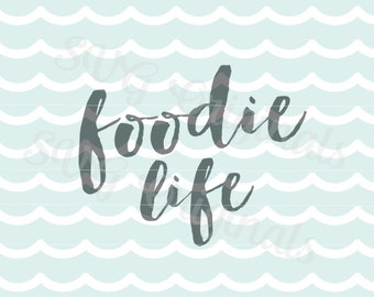 Food Foodie Kitchen Chef SVG Vector file. Cook Chef Food Baker Cricut Explore and more!