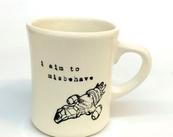 Firefly- I aim to misbehave- ceramic pottery mug