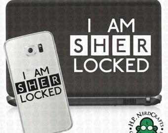 I am SHERlocked Decal