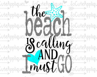 The beach is calling and I must go svg, nautical svg, socuteappliques, silhouette cut file, SvG Sayings, beach svg, sun