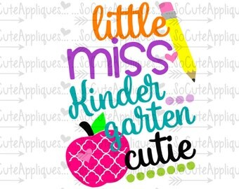 SVG, DXF, EPS Cut file Little Miss Kindergarten cutie, back to school cut file svg, socuteappliques, silhouette cut file, cameo file
