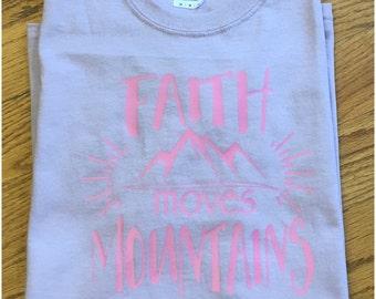 Faith Moves Mountains Shirt