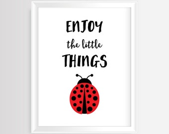 Enjoy the little things - Printable wall art- Black & Red -Handwritten typography- Ladybug quote - Inspirational quote- 8x10 inches- JPG/PDF