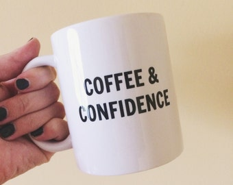 Coffee & Confidence Coffee Mug