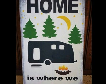 Home Is Where We Park It Hand Painted Wood Wall Home Decor Sign