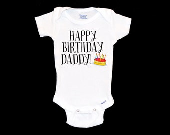 Happy Birthday Daddy Onesie, Father Birthday Party Onsie, Dad, Daddy, Cute Gift for Father's Birthday, Modern Infant Apparel