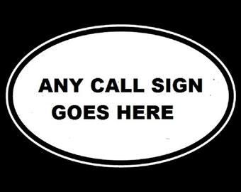 Custom Ham Radio Amateur Radio Call Sign Non-Reflective Oval Decal Sticker