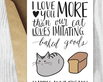 Anniversary Cards, Printable Anniversary Card, Cat Loaf Funny Anniversary Card, I Love You More Funny Printable Card, Instant Download