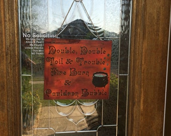 Double Double Toil and Trouble Sign, Witch Sign, Halloween Sign, Free USA Shipping