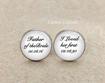Father of the bride Cufflinks, I loved her first cufflinks, mens jewelry, father of the bride tie clips, mens accessory, Cuff links, tie pin