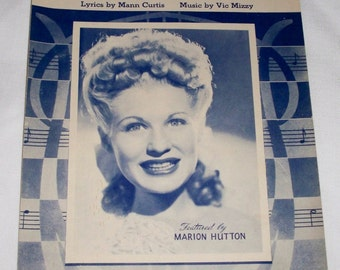 1944 Sheet Music My Dreams Are Getting Better All The Time  Marion Hutton