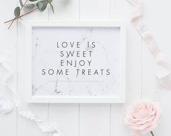 Love is sweet Printable Wedding Signs Wedding Dessert Sign - Modern Chic Marble Reception Sign - Dessert Table Sign - (Item code: P368)