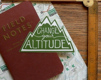 Vinyl Sticker - Change Your Altitude - Matte