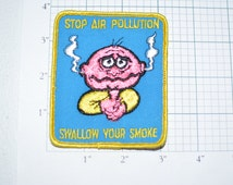 Stop Air Pollution Swallow Your Smoke - Very Rare Sew-On Vintage Patch No Smoking Icebreaker *Limited Stock* FREE Shipping e13