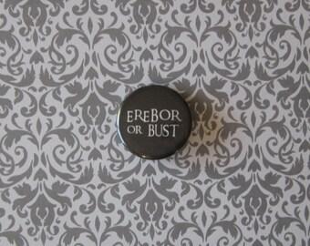 The Hobbit - Erebor or Bust Pinback Button