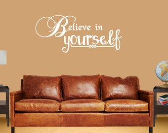 Believe In Yourself - Vinyl Wall Art -  Classroom Decor - Vinyl Decor - Vinyl Wall Decal - Quote - Inspirational Quote - Education