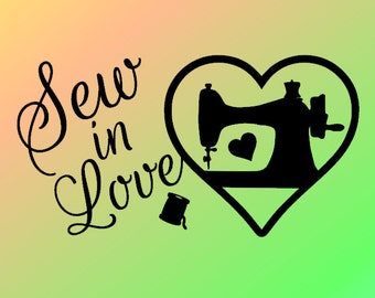 Sew In Love - Vinyl Wall Decal -  Wall Decor - Vinyl Wall Art - Craft Room - Love Sewing Decal - Sewing Room Decal - Sewing Gift