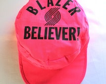 Blazer Believer! Hat - Trailblazers Hat - Neon Pink Vintage Painter's Hat - Portland Trail Blazers