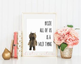 Inside All of Us Is A Wild Thing Wall Art Kids Room Printable. Nursery Decor. Kids Room Decor.  Little Boys Room Wall Art.