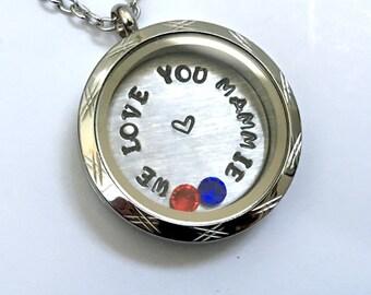 We Love You Mammie  - Etched Edge or Custom Floating Charm Locket - Memory Locket - Custom Hand Stamped Gift for Grandma