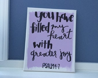 Greater Joy Scripture 8x10 Canvas Quote