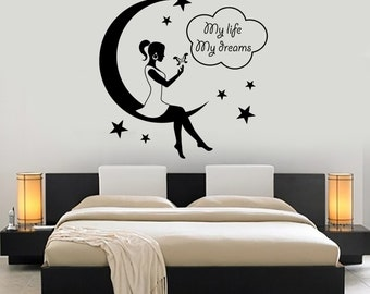 Wall Decal Art Girl Moon Stars Night My Life My Dreams Vinyl Sticker 1403dz