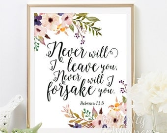 Christian framed quotes, Never will I leave you, Hebrews 13 5, Bible verse wall art print, Bible scripture print, Baby Girl gift under 10