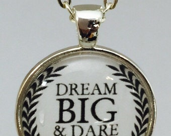 Dream big : Glass Dome Necklace, Pendant or Keychain Key Ring. Gift Present metal round art photo jewelry by Bohemian Marvels