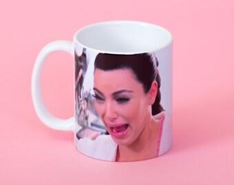 Kim Kardashian crying face mug- Funny mug - Rude mug - Mug cup 4P019