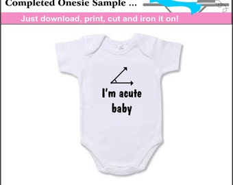 I'm acute baby iron on transfer instant download