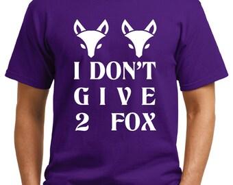 I Don't Give 2 Fox T-Shirt