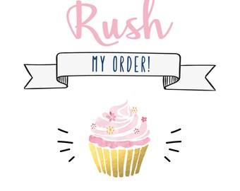 Rush turnaround time on my order