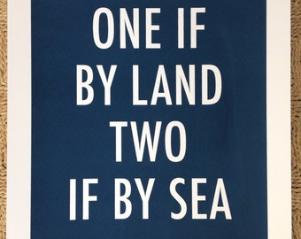 Screen print, One if by land, two if by sea