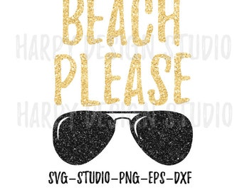 Beach Please SVG, Beach SVG, Summer SVG, Beach Please, Svg Files, Eps, Png, Dxf, Cricut Files, Silhouette Files