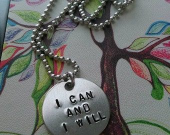 "Handstamped ""I Can & I Will"" Necklace"