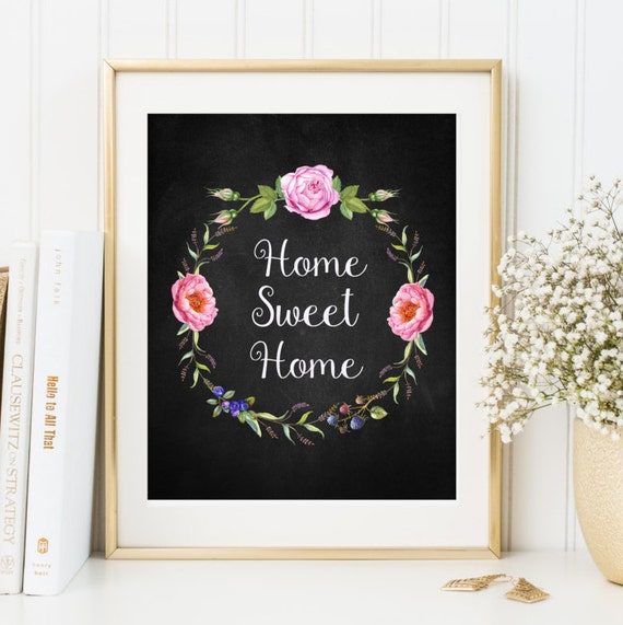 home sweet home interiors home sweet home print home decor chalkboard print housewarming 18435