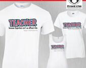 Teacher Shirts: Superhero...