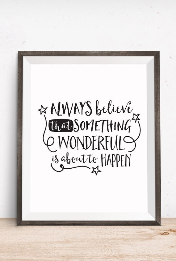 Printable Art, Inspirational Quote, Believe Something Wonderful, Motivational Print, Typography Print, Quote Prints, Digital Download Print