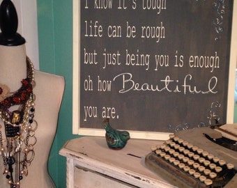 Oh How Beautiful You Are wooden sign