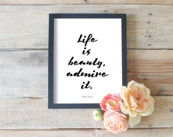 Inspirational Art | Beautiful Life Quotes | Life Is Beauty Admire It