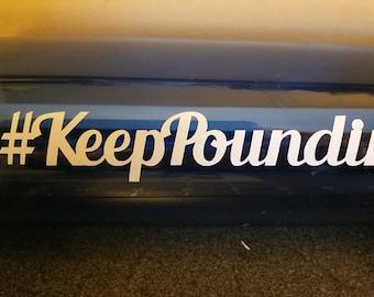 Keep Pounding Vinyl Decal, Yeti Decal, Car Decal, Laptop Decal, Super Bowl 50, Carolina Panthers, Panthers, #KeepPounding - Oracle 651