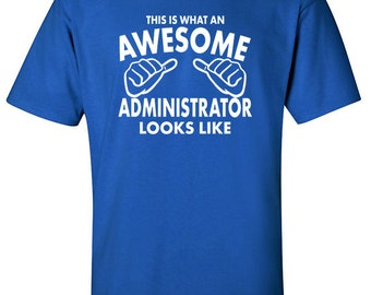 Database Admin | Awesome  Administrator | Occupations | Birthday Present | Work Uniforms | IT Administrator | Office Shirt | #506