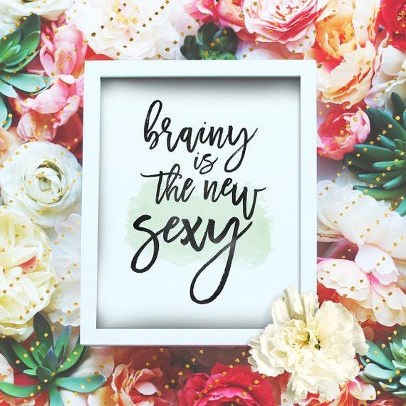 "Brainy is the new sexy - 8x10"" Sherlock Printable Poster - Sherlock BBC Wall Art- Sherlock Quote - Irene Adler -INSTANT DOWNLOAD"