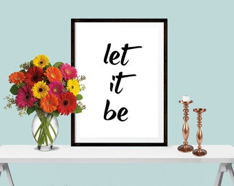 Let It Be - The Beatles Quote/Lyrics - Printable Download